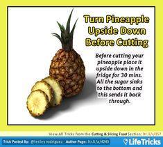 Cutting  Slicing Food - Turn Pineapple Upside Down Before Cutting