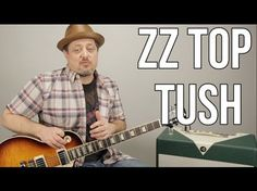 "How To Play ZZ Top ""Tush"" on Guitar - Blues Rock Guitar Lessons - YouTube"