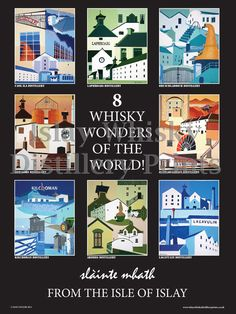 all 8 of Islay's existing distilleries.