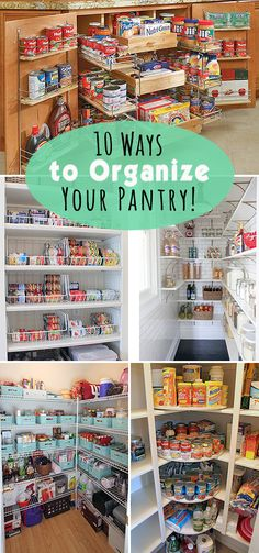 10 Ways to Organize Your Pantry! • Lots of great ideas and tutorials!