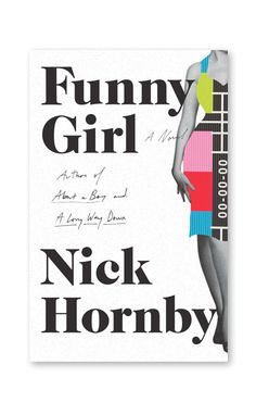 Nick Hornby's new novel, Funny Girl #readinglist