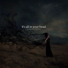 It's all in your head. via (http://ift.tt/2mRMR0e)