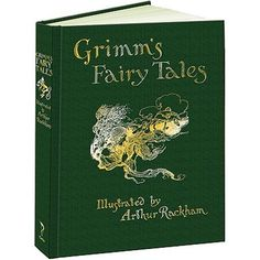 Encore -- Grimm's fairy tales / Jacob and Wilhelm Grimm ; illustrated by Arthur Rackham. Date, Fary Tale, Wilhelm Grimm, Brothers Grimm, Arthur Rackham, Grimm Fairy Tales, Reading Levels, Book Format, 6 Years