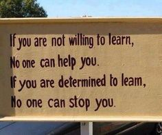Education - Be Willing to Always Learn
