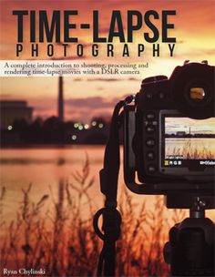 Released recently, Time-lapse Photography by Ryan Chylinski is a new COMPLETE guide to shooting, processing and rendering time-lapses using a dslr camera.
