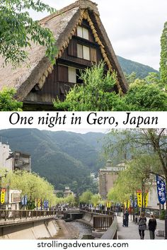 One night in Gero Onsen, Japan. A one night stay in this picturesque town in Japan's mountains. #JapanTravel #GeroOnsen #JapaneseMountains #JapaneseTown #TravelJapan #JapanWithKids #FamilyTravel