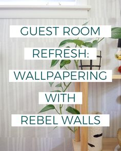 My experience using Rebel Walls traditional wallpaper to create a beachy, fresh guest bedroom