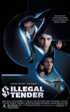 Illegal Tender is a movie written and directed by Franc. Reyes and produced by Academy Award nominee John Singleton. It stars Rick Gonzalez, Wanda De Jesus and Dania Ramirez, the movie also marks the film debut of Reggaeton music star Tego Calderon.