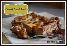 Caramel French Toast
