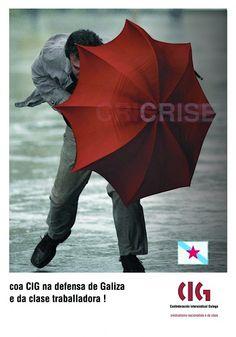 Campaña contra a CRISE para a CIG (Confederación Intersindical Galega) 2010