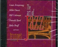 Art Of Jazz: Trumpet Masters CD NEW Louis Armstrong Miles Davis Donald Byrd  #Bebop