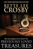 Previously Loved Treasures: The Serendipity Series Book Two
