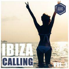 Ibiza Calling Vol 3 (2016) - http://cpasbien.pl/ibiza-calling-vol-3-2016/