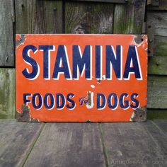 Antiques Atlas - 'Stamina Food For Dogs' Early Enamel Sign Vintage Advertising Signs, Vintage Advertisements, Industrial Signs, Dog Food Recipes, Really Cool Stuff, Enamel, Antiques, Dogs, Antiquities
