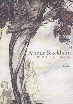 Arthur Rackham: A Life With Illustration: Amazon.it: James Hamilton: Libri in altre lingue