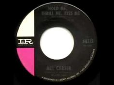 "Mel Carter - ""Hold Me,Thrill Me, Kiss Me."" (1965)"