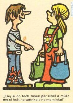 Jiří Winter Neprakta - Dej si do těch tašek pár cihel a můžeme si hrát na tatínka a na maminku!
