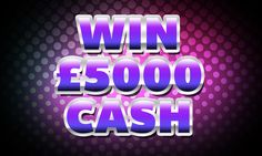 Win a whopping £5000 cash! And it couldn't be easier for you to be in with a chance to win this fantastic cash prize. Simply enter now for free!!!