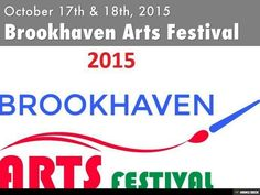 2015 Brookhaven Arts Festival: Artists & Details by Kelly Marsh