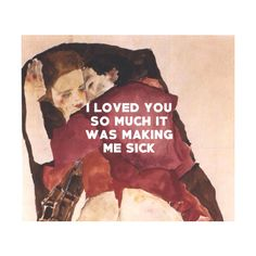 """mountainqoats: """" Two Girls (Lovers) Egon Schiele / Going to Scotland, The Mountain Goats """" Love You So Much, My Love, Toni Mahfud, Pretty Words, Decir No, Sick, Lovers, Thoughts, Feelings"""
