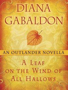 A Leaf on the Wind of All Hallows  An Outlander Novella  byDiana Gabaldon