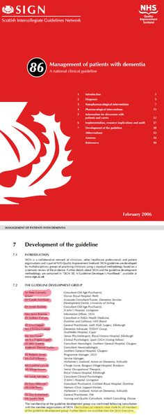 """SIGN 86, Management of patients with dementia: a national clinical guideline  Published February 2006 Chaired by Dr Peter Connelly  I have requested declarations of interest for all those on the """"Guideline Development Group"""" - (requested 19 Oct 2013) as these are NOT published with this guideline Dr Simon, Dementia, Clinic, February, Management, Sign, Group, Signs, Board"""