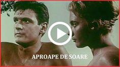 Aproape de soare (1960) Florin Piersic, Vasilica Tastaman @