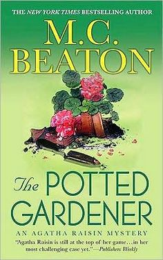 mc beaton agatha raisin and the potted gardner - Google Search