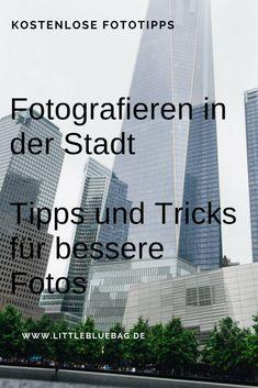 Fotografieren in der Stadt - Diese Motive sind ein Muss - Tipps und Tricks für bessere Fotos