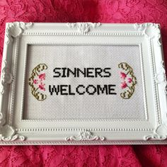 MADE TO ORDER - Sinners Welcome - Finished and framed cross stitch on Etsy, $21.93