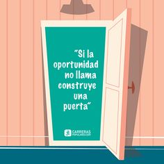 Si la oportunidad no llama, construye una puerta Letter Board, Calm, Lettering, Frases, Quote Of The Day, Opportunity, November, Mondays, Drawing Letters