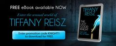 Free EBOOK Download!! The Last Good Knight by Tiffany Reisz. Enter promo code KNIGHT1