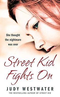 Street Kid Fights On: She thought the nightmare was over ... https://www.amazon.ca/dp/B003GUBI34/ref=cm_sw_r_pi_awdb_x_awQlzbHDSV0RF