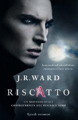 Sognando tra le Righe: RISCATTO di J. R. Ward