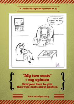 "The American English expression ""my two cents"", explained"