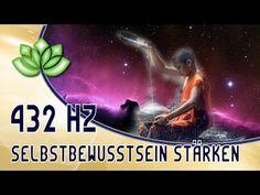 Selbstbewusstsein stärken 432 Hz Musik - YouTube