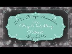 Bunya Mountain Sewing Retreat May 2018