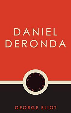 Daniel Deronda by George Eliot https://www.amazon.com/dp/B01M3Z7AFA/ref=cm_sw_r_pi_dp_x_k19hyb5FTT9Q9