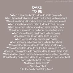 Dare to Be...