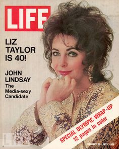Elizabeth Taylor, the famed beauty and actress turned 40 in 1972!