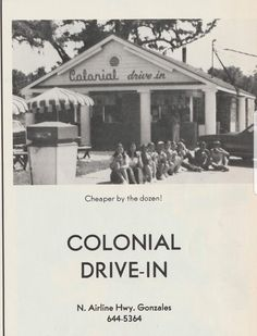 Colonial Drive-In, Gonzales, Louisiana on Airline Highway, was the teen hangout Gonzales Louisiana, Ascension Parish, Teen Hangout, Old Images, Colonial, Knowledge, History, World, Historia