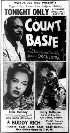 Buffalo in the Basie, Gillespie, Billie Holiday headline Kleinhans show Jazz Artists, Jazz Musicians, Music Artists, Jazz Concert, Concert Posters, Billie Holiday, Blues Rock, Lady Sings The Blues, Cool Jazz