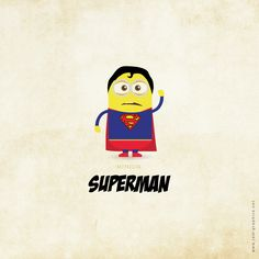 Superman minion...