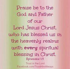 Ephesians 1:3     https://www.facebook.com/photo.php?fbid=10151337776053091