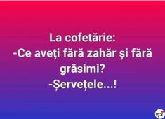 La cofetărie - Viral Pe Internet Funny Texts, Lol, Humor, Funny Moments, Memes, Quotes, Quotations, Humour, Moon Moon
