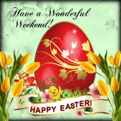 This ecard can be sent to anyone on this Easter. Free online Have A Wonderful Weekend ecards on Easter Happy Easter Quotes, Happy Easter Wishes, Happy Easter Greetings, Weekend Greetings, Easter Toys, Hoppy Easter, Easter Crafts, Happy Easter Pictures Inspiration, Easter Greetings Messages