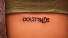 Courage tattoo