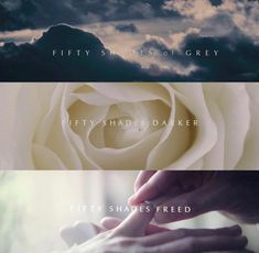 Fifty Shades Of Grey❤️ Fifty Shades Darker❤️ Fifty Shades Freed❤️
