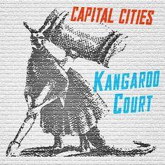Capital Cities - Kangaroo court #coronacapital