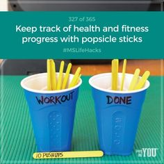 "Use popsicle sticks as motivation to work out. Each time you exercise, move one from the ""workout cup"" to the ""done"" cup. It's a great way to keep track of all the good stuff you're doing for your body. #MSLifeHacks"